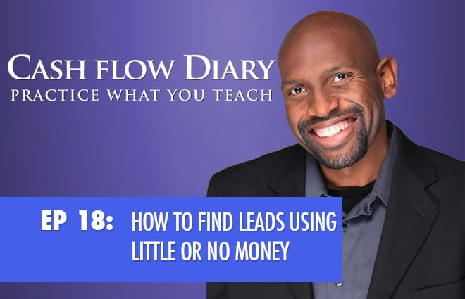 CFD 018 – How to Find Leads Using Little or No Money