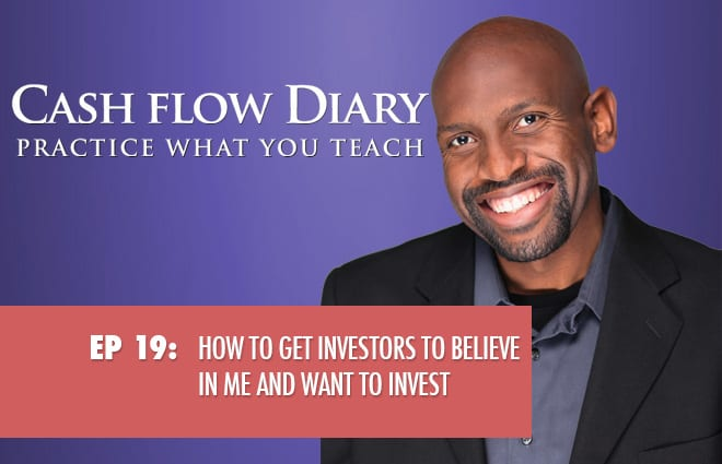 CFD 019 – How to get investors to believe in me and want to invest