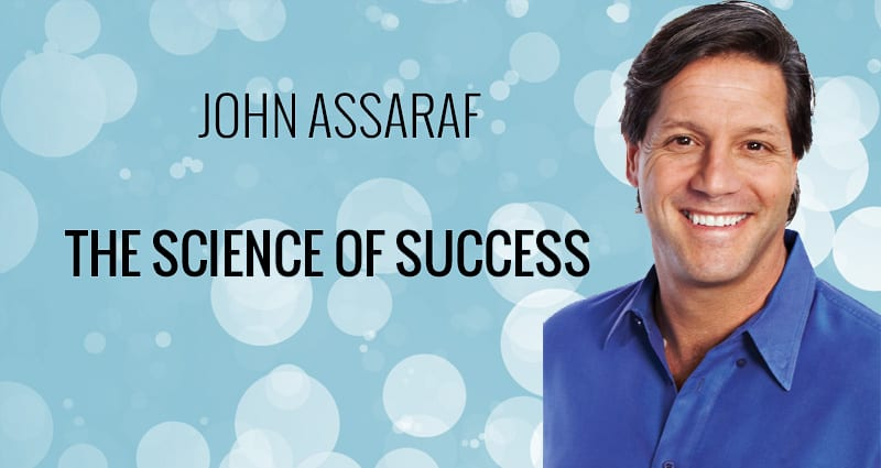 Amazing Interview With Brain Researcher – John Assaraf From The Secret. Listen Now!
