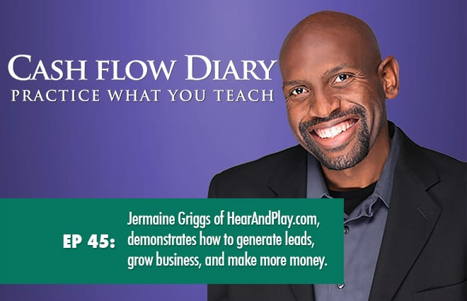 CFD 045 – Jermaine Griggs of Hear And Play.com, demonstrates how to generate leads, grow business, and make more money.
