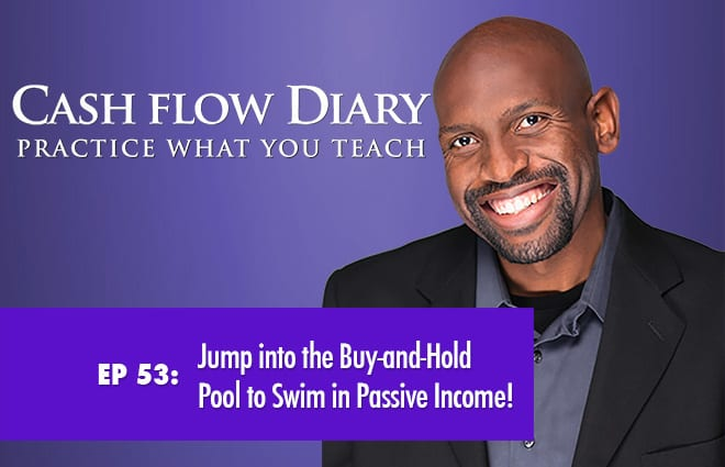 CFD 053 – Jump into the Buy-and-Hold Pool to Swim in Passive Income!