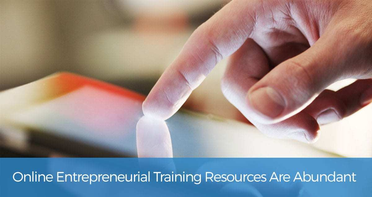 Online Entrepreneurial Training Resources You May Have Missed