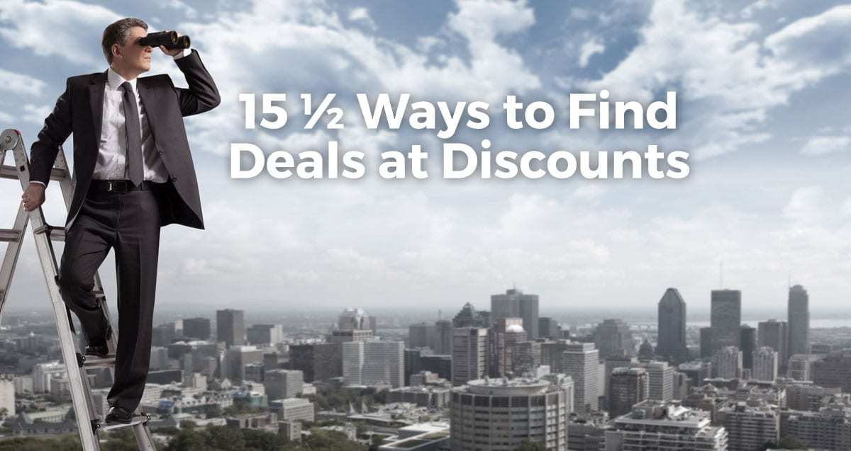 15 Ways To Find Deals at Discounts In Real Estate