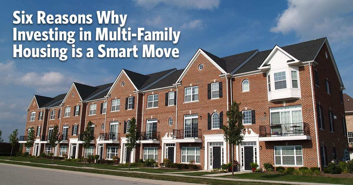 6 Reasons Why Multifamily Housing is a Smart Move