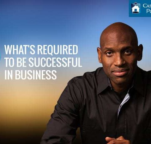 What's Required to Be Successful In Business