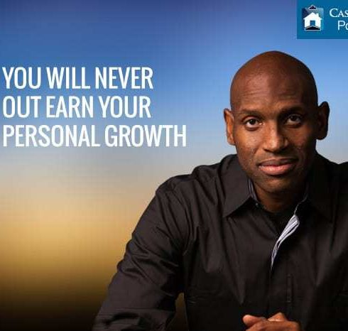 You Will Never Out Earn Your Personal Growth