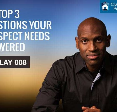 The Top 3 Questions Your Prospect Needs Answered