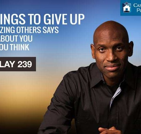 8 THINGS TO GIVE UP - Criticizing Others Says More About You Than You Think… and It's Gotta Stop!
