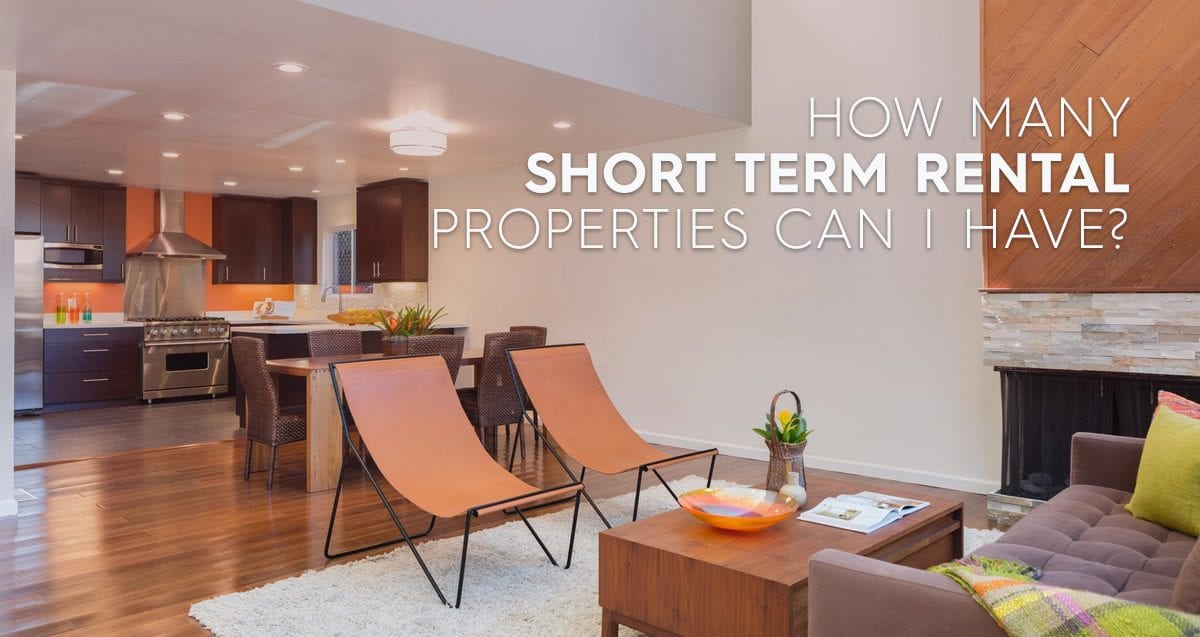 How Many Short Term Rental Properties Can I Have?