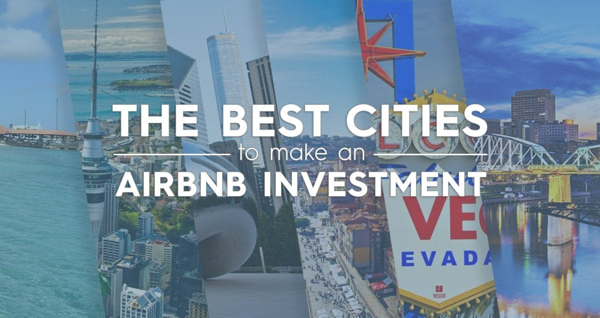 The Best Cities to Make an Airbnb Investment