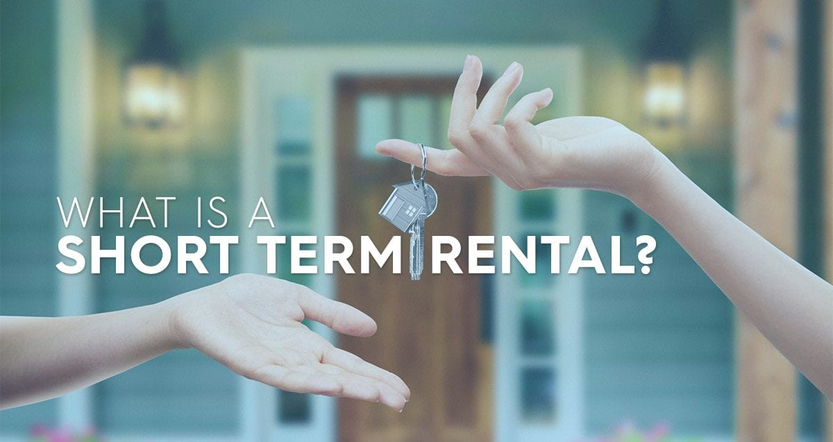 What is a Short Term Rental?