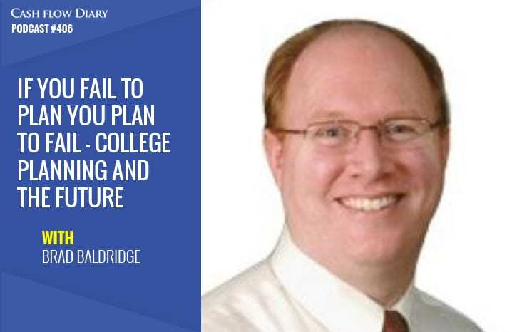 CFD 406 – If You Fail To Plan, You Plan To Fail – College Planning And The Future