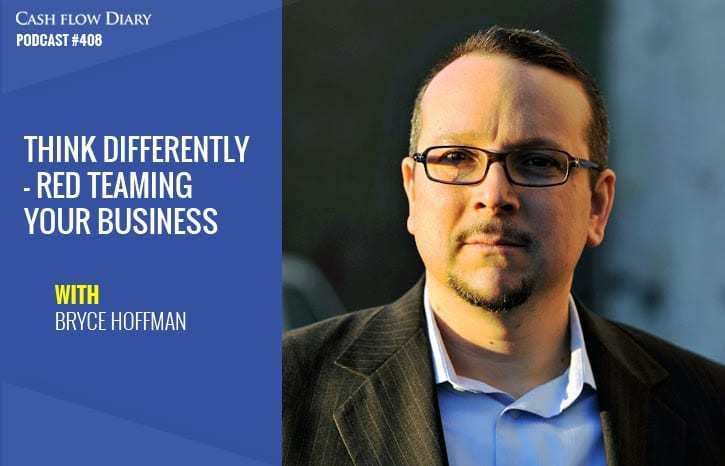 CFD 408 – Think Differently – Red Teaming Your Business