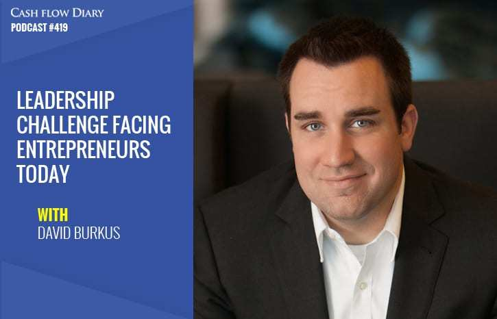 CFD 419 – The #1 Leadership Challenge Facing Entrepreneurs Today