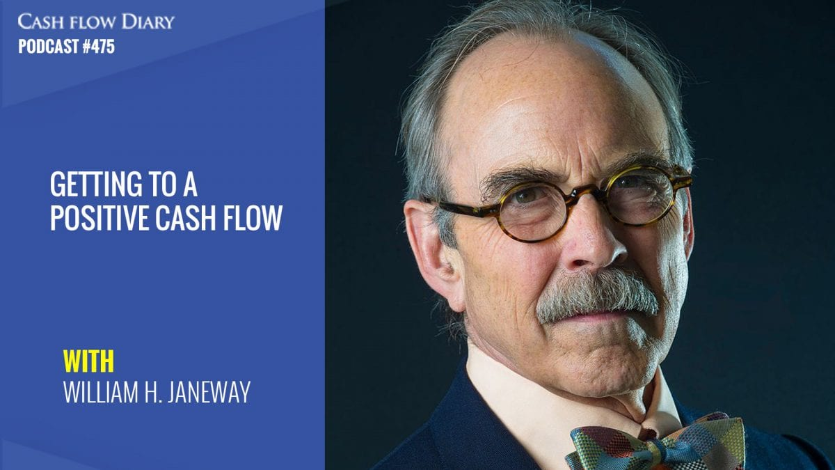 CFD 475 – Getting To A Positive Cash Flow