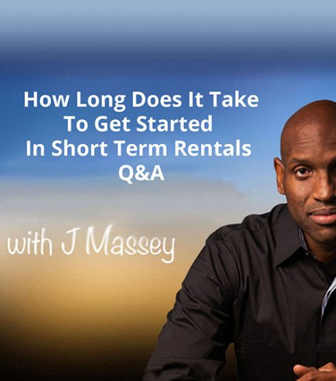 How long does it take to get started in short term rentals