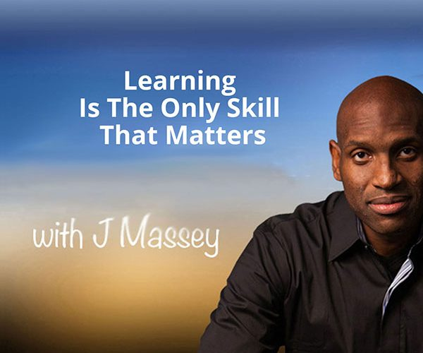 learning is the only skills that matters